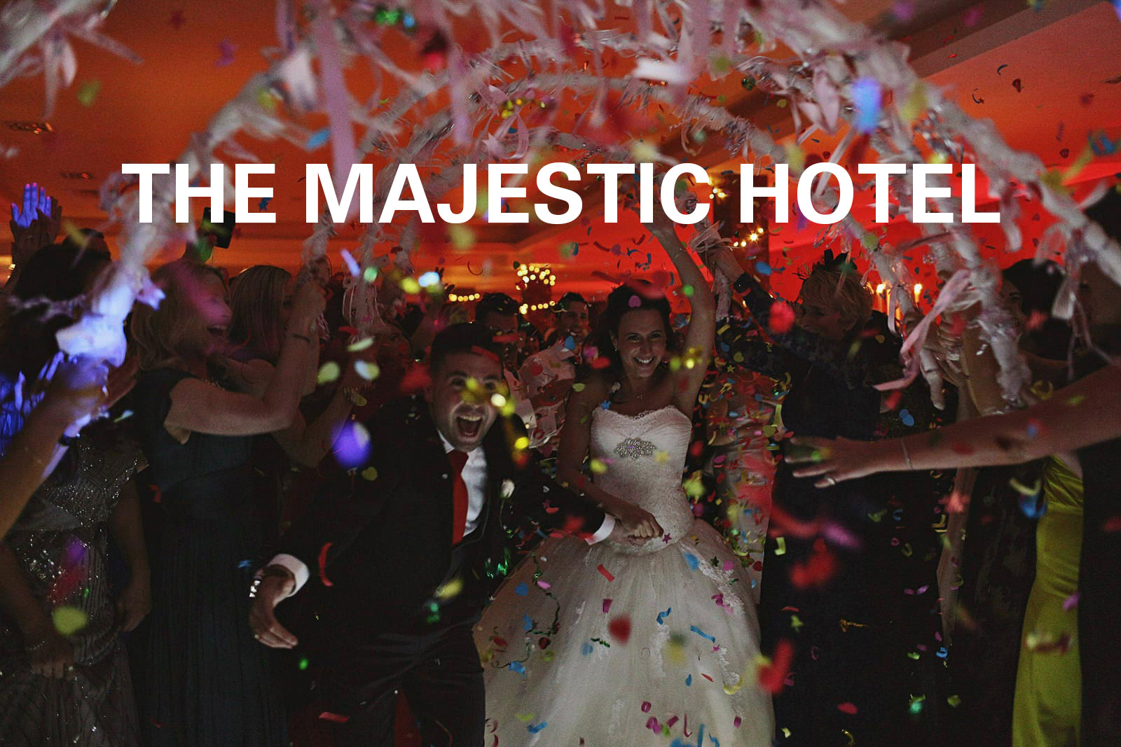 Majestic Hotel Wedding